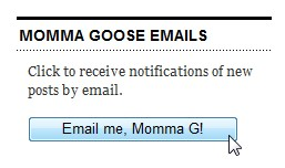 Email me, Momma G Button