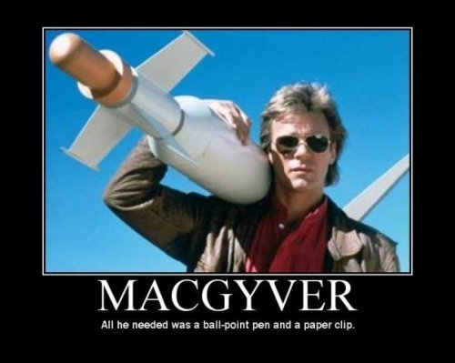 MacGyver:  all he needed was a ball-point pen and a paper clip.